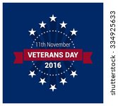 happy   free veterans day... | Shutterstock .eps vector #334925633
