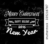christmas and new year greeting ... | Shutterstock .eps vector #335218787