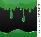 green oozing slime seamlessly... | Shutterstock .eps vector #335273627