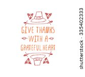 give thanks with a grateful... | Shutterstock .eps vector #335402333