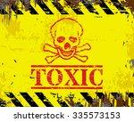 toxic skull and crossbones... | Shutterstock . vector #335573153