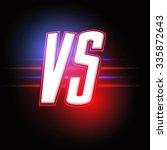 neon versus logo. vs vector... | Shutterstock .eps vector #335872643
