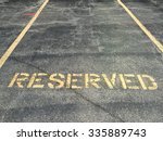 Reserved Parking Lot For...