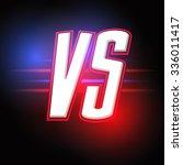 neon versus logo. vs vector... | Shutterstock .eps vector #336011417