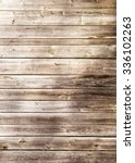 wooden fence background | Shutterstock . vector #336102263