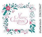 merry christmas hand lettering... | Shutterstock .eps vector #336223667