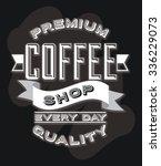 delicious coffee design  vector ... | Shutterstock .eps vector #336229073