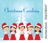 children christmas caroling.... | Shutterstock .eps vector #336258047