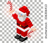 3d isometric santa claus with... | Shutterstock .eps vector #336306413
