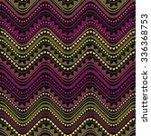 seamless tribal zigzag pattern... | Shutterstock .eps vector #336368753