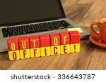 out of office written on a... | Shutterstock . vector #336643787
