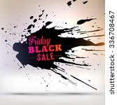 black friday sale design... | Shutterstock .eps vector #336708467