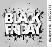 black friday with spray paint... | Shutterstock .eps vector #336727193