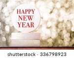 happy new year on round wood... | Shutterstock . vector #336798923