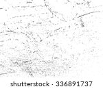 scratch grunge urban background.... | Shutterstock .eps vector #336891737