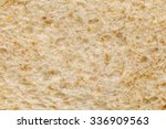 Whole Wheat Bread Texture