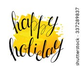 happy holidays text. christmas... | Shutterstock .eps vector #337289837