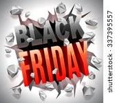 black friday 3d text breaking... | Shutterstock .eps vector #337395557