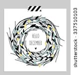 hello december  branches and... | Shutterstock .eps vector #337510103