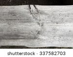 aged natural gray wood texture... | Shutterstock . vector #337582703