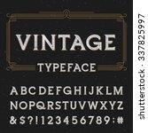 vintage vector typeface. type... | Shutterstock .eps vector #337825997