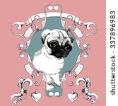sweet  hand drawn  pug in... | Shutterstock .eps vector #337896983