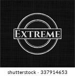 extreme on blackboard | Shutterstock .eps vector #337914653
