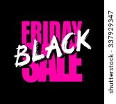 black friday sale card or... | Shutterstock . vector #337929347