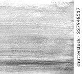 grey abstract watercolor macro... | Shutterstock . vector #337948517