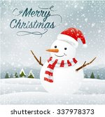 greeting card with snowman and... | Shutterstock .eps vector #337978373