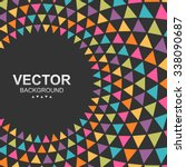 abstract colorful triangle... | Shutterstock .eps vector #338090687