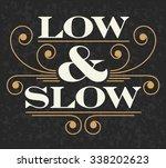 low and slow vector vector... | Shutterstock .eps vector #338202623