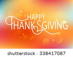 hand drawn happy thanksgiving... | Shutterstock .eps vector #338417087