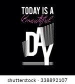 slogan print.for t shirt or... | Shutterstock .eps vector #338892107