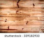 plank of old pine wood... | Shutterstock . vector #339182933