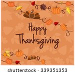 happy thanksgiving greeting... | Shutterstock .eps vector #339351353