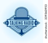 talking radio logo template.... | Shutterstock .eps vector #339360953