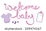 welcome baby girl | Shutterstock . vector #339474167