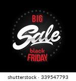 black friday sale inscription... | Shutterstock .eps vector #339547793