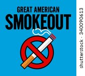 great american smoke out vector ... | Shutterstock .eps vector #340090613