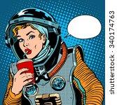 Female astronaut drinking soda pop art retro style | Shutterstock vector #340174763
