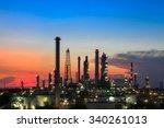 oil refinery in sunset | Shutterstock . vector #340261013