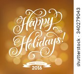 happy holidays vector text on... | Shutterstock .eps vector #340279043