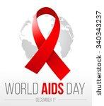 world aids day. 1st december... | Shutterstock .eps vector #340343237