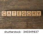 Small photo of CATEGORY word on wooden blocks