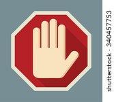 stop red octagonal  hand sign... | Shutterstock . vector #340457753