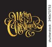merry christmas gold glittering ... | Shutterstock .eps vector #340673753