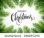 christmas tree branches border. ... | Shutterstock .eps vector #340691243