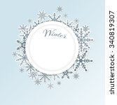 winter light blue circle frame... | Shutterstock .eps vector #340819307