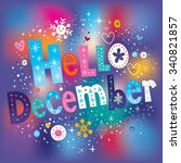 hello december decorative type... | Shutterstock .eps vector #340821857